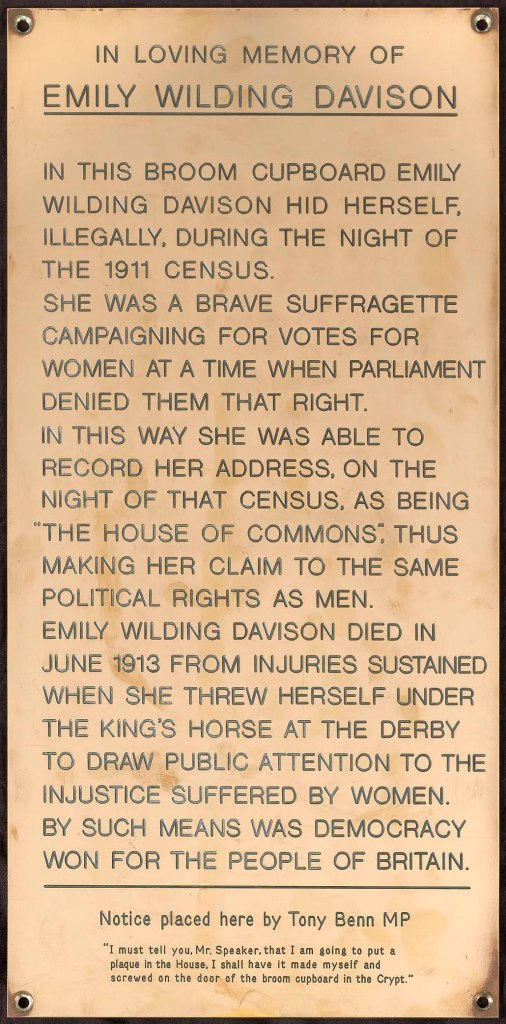 Plaque to Emily Wilding Davison by Tony Benn. Courtesy of the Parliamentary Estates Directorate.