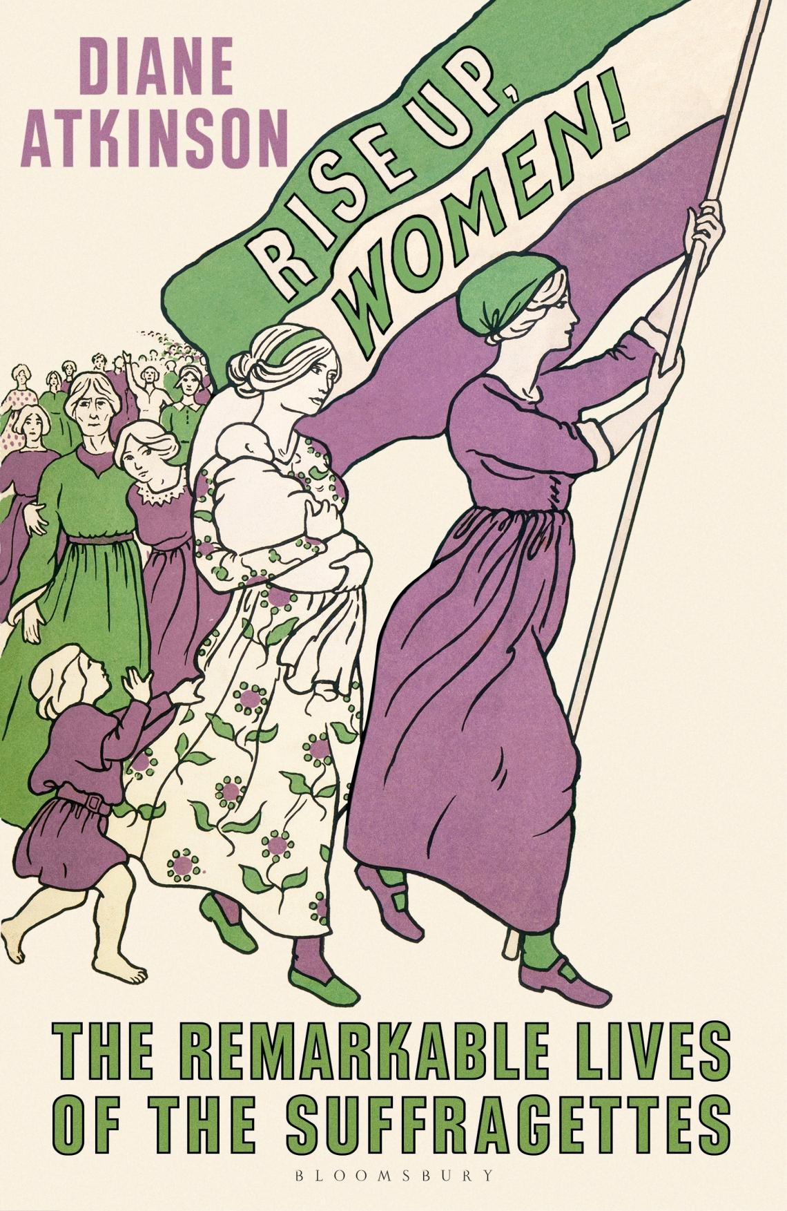 Diane Atkinson Rise Up Women