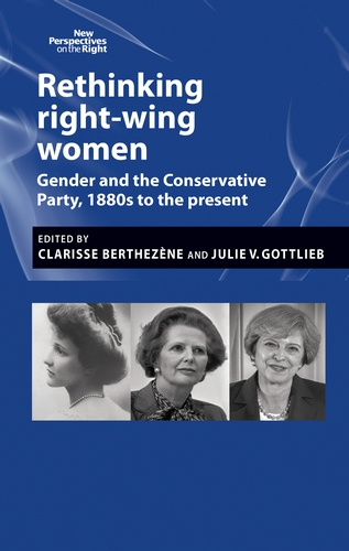 Rethinking right wing women , ed. Berthezene and Gottlieb