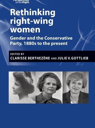 Rethinking right wing women , ed. Berthezene and Gottlieb
